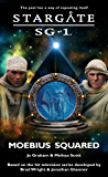 STARGATE SG-1: Moebius Squared (English Edition)