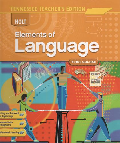 Read Online Holt Elements of Language: First Course, Teacher's Edition pdf