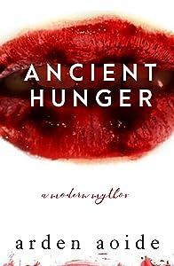 Ancient Hunger: A Modern Mythos