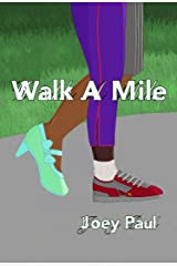 Walk A Mile Kindle Edition