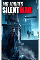 Silent War (Cassidy Book 2) Kindle Edition