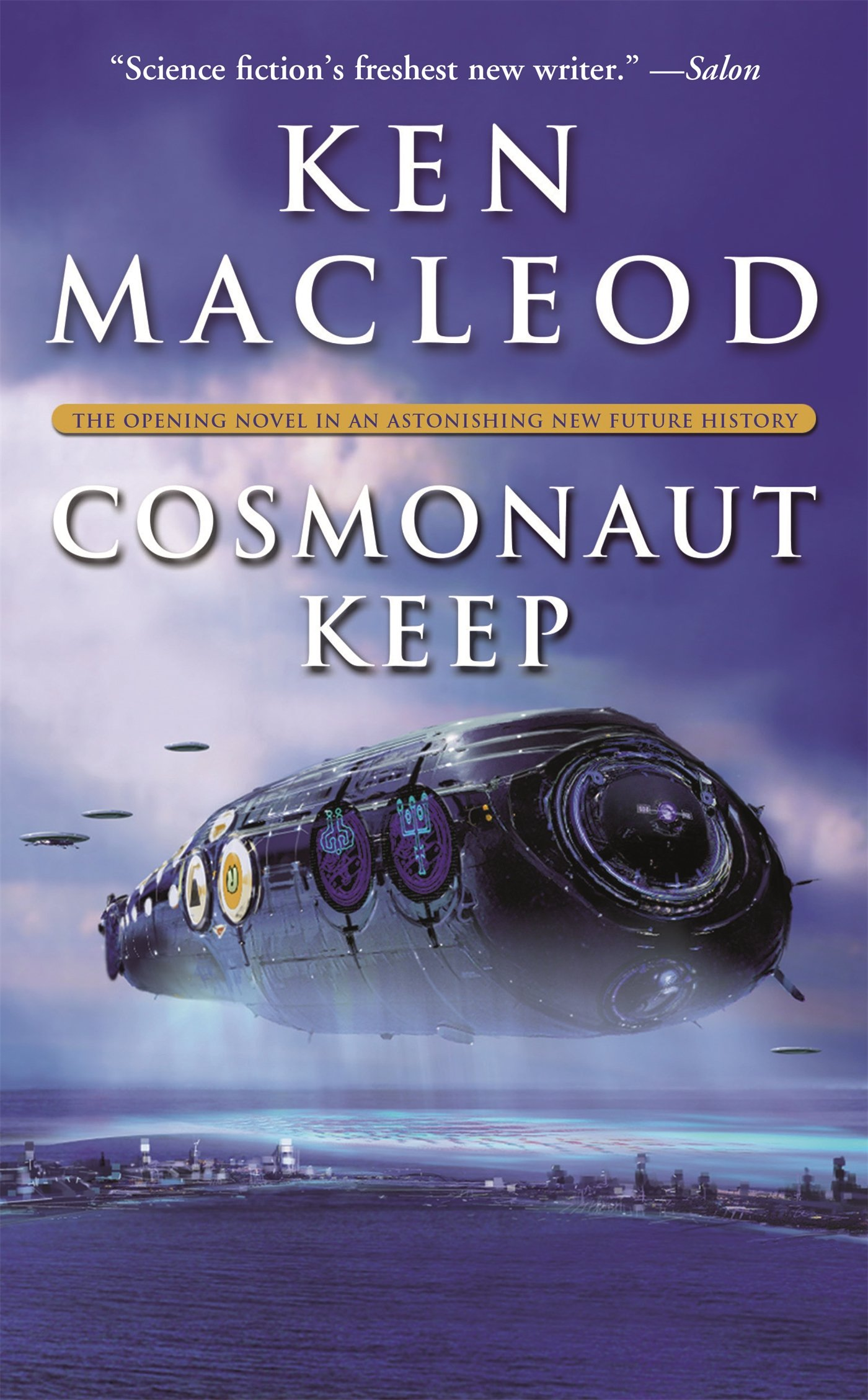 Cosmonaut Keep: The Opening Novel in an Astonishing New Future History (Engines of Light)