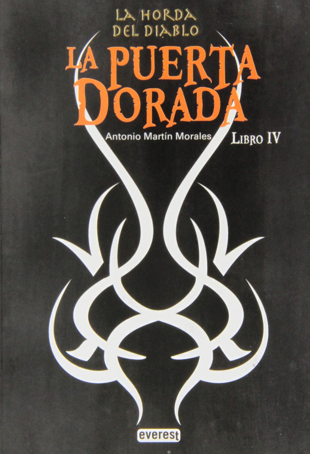 La horda del diablo. La puerta dorada. Libro IV (Spanish Edition) PDF