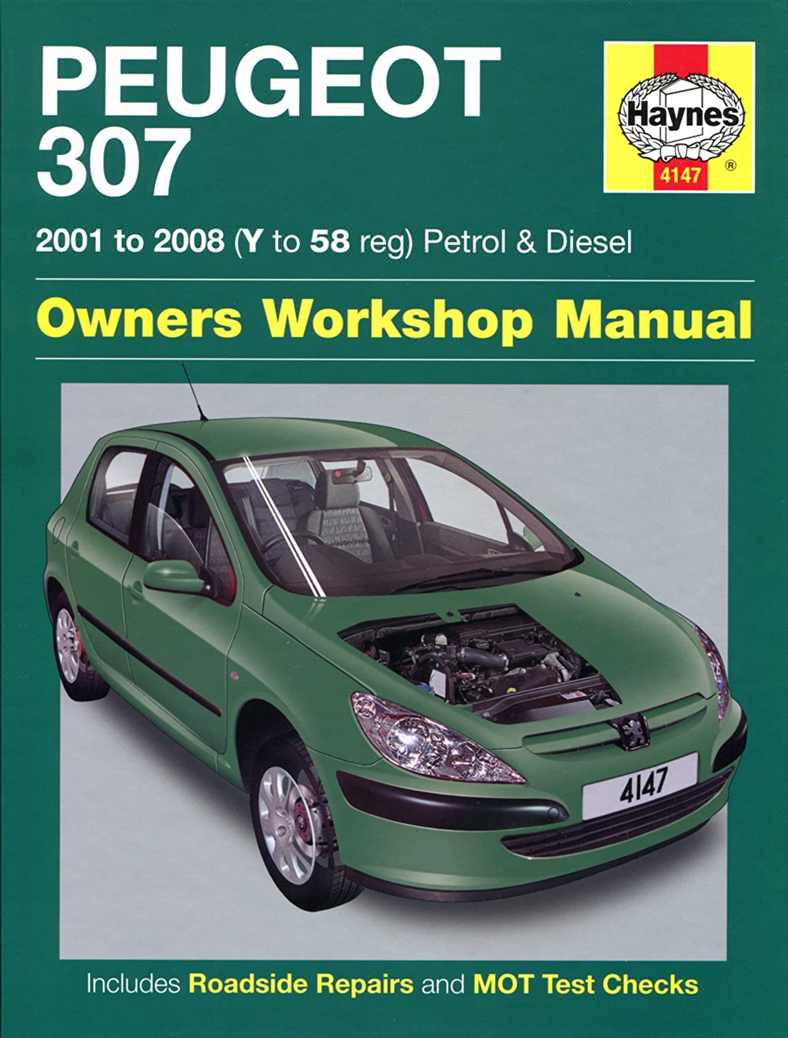 Peugeot 307 Repair Manual Haynes Manual Service Manual Workshop Manual  2001-2008