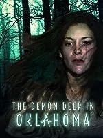 The Demon Deep in Oklahoma
