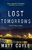 Lost Tomorrows (The Rick Cahill Series Book 6)