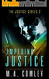 Impeding Justice (Justice series Book 2)