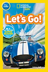 National Geographic Readers: Let's Go! (Pre-reader) Kindle Edition