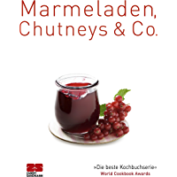 Marmeladen, Chutneys & Co. (Trendkochbücher)