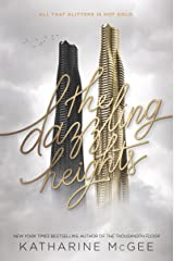 The Dazzling Heights (Thousandth Floor Book 2) Kindle Edition
