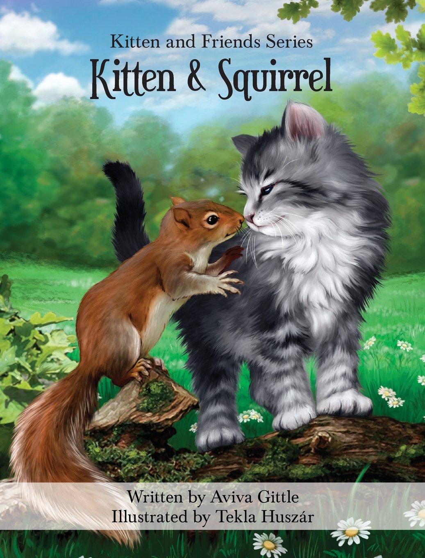 Download Kitten & Squirrel (Kitten and Friends) PDF