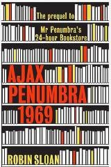 Ajax Penumbra: 1969 Kindle Edition