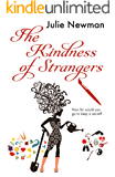 The Kindness of Strangers: The gripping new urban thriller from the author of Beware the Cuckoo