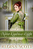 Never Kneel to a Knight (Fortune's Brides Book 5)