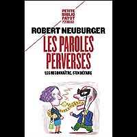 Les Paroles perverses: Les reconnaître, s'en défaire (Payot Psy)