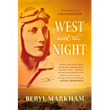 West with the Night: A Memoir