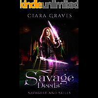 Savage Deeds (Savagery and Skills Book 2)
