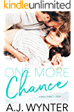 One More Chance: A Small Town Love Story (Chance Rapids Book 2)