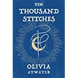 Ten Thousand Stitches (Regency Faerie Tales Book 2)