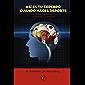 Así es tu cerebro cuando haces deporte: Cómo vencer para siempre los bloqueos, el desánimo y la ansiedad (Spanish Edition)