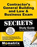 Contractor's General Building and Law & Business Exam Secrets Study Guide: Contractor's Test Review for the Contractor's General Building and Law & Business Exam