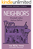 Neighbors (The Real Thing collection)