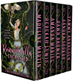 Romantically Enchanted: A Twisted Fairytale Collection