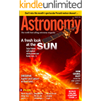 Astronomy Magazine - A Fresh Look at the Sun (English Edition)
