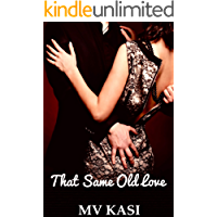 That Same Old Love: A Hot Indian Romance