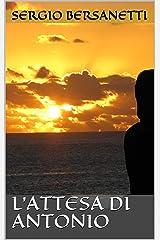 L'attesa di Antonio (Le Storie di Antonio Vol. 1) (Italian Edition) Kindle Edition