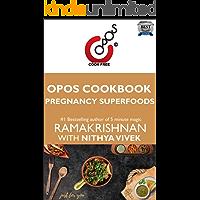 Pregnancy Superfoods: OPOS Cookbook