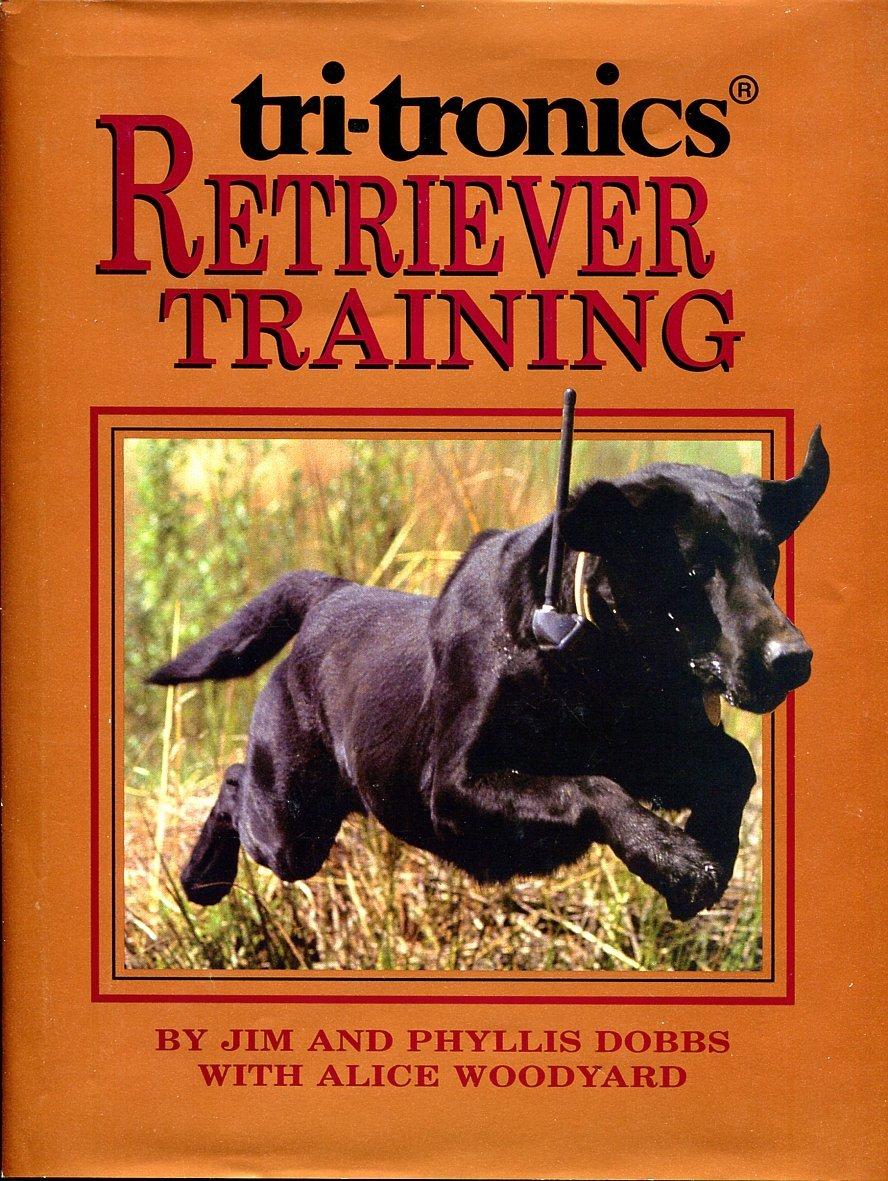 Tri Tronics Retriever Training Jim Dobbs product image