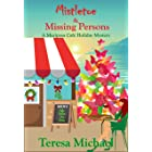 Mistletoe & Missing Persons: A Mariposa Cafe Holiday Mystery (A Mariposa Cafe Mystery Book 2)
