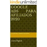 Google Ads Para Afiliados 2020: Livro Digital