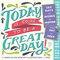 Today Is Going to Be a Great Day! Color Page-A-Day Calendar 2016