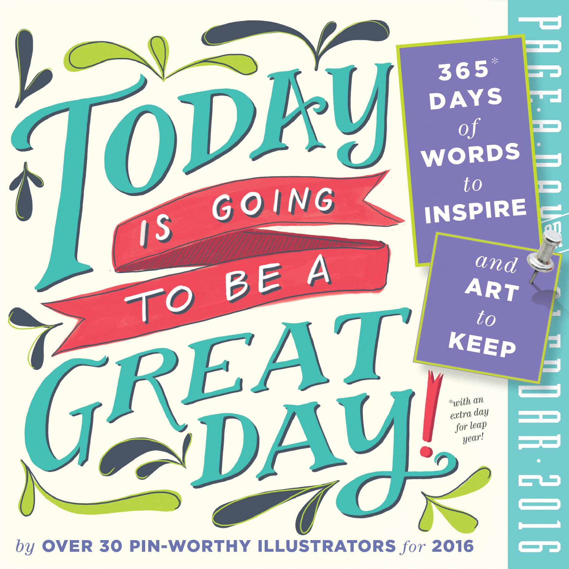 Today Is Going to Be a Great Day! Color Page-A-Day Calendar 2016: Workman  Publishing: 9780761183723: Amazon.com: Books