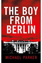 The Boy from Berlin Kindle Edition
