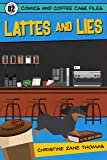 Lattes and Lies (Comics and Coffee Case Files Book 2) (English Edition)