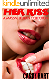 HER KISS - A Massive Taboo Lesbian Collection