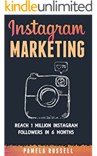 instagram marketing grow your instagram page to 1 million followers in under 6 months dominating the instagram game english edition