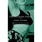 The Sinaloa Story: A Novel