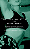 The Sinaloa Story: A Novel
