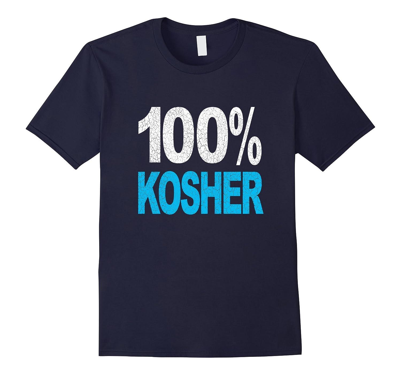 100 kosher Funny Jewish Passover Holiday T Shirt-Vaci