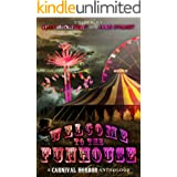 Welcome to the Funhouse: A Horror Anthology