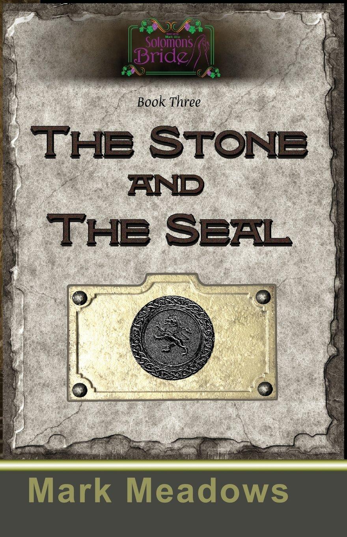 The Stone and the Seal: Solomon's Bride Book 3 (Volume 1) ebook
