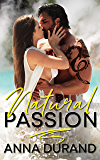Natural Passion (Au Naturel Trilogy Book 1)