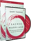 Sacred Marriage Participant's Guide with DVD: What If God Designed Marriage to Make Us Holy More Than to Make Us Happy?