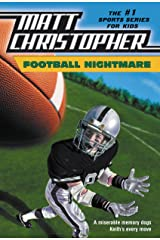 Football Nightmare (Matt Christopher Sports Bio Bookshelf) Kindle Edition