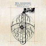 Ben Johnston: String Quartets Nos. 1, 5, and 10