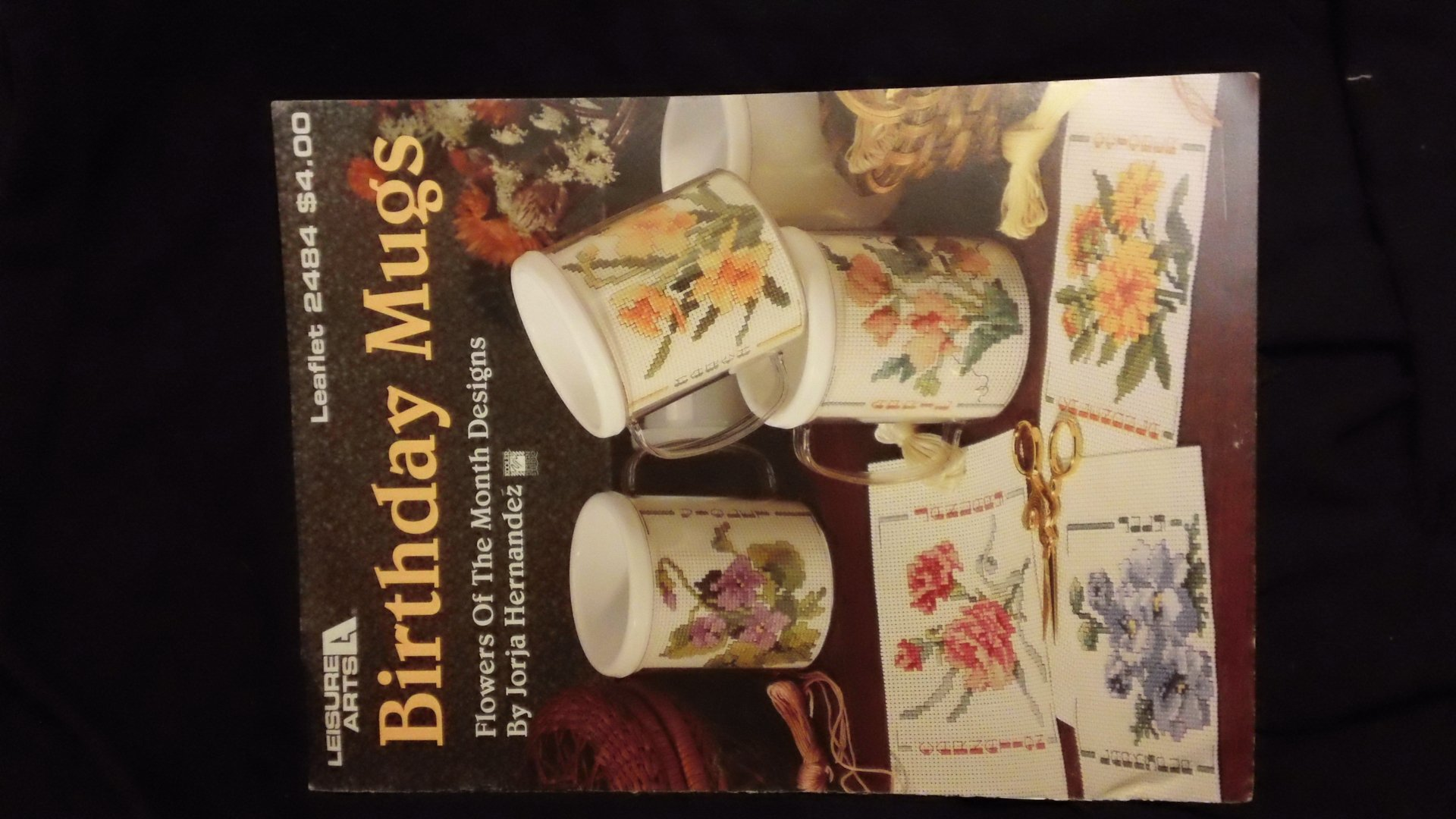 Birthday mugs flowers of the month designs for cross stitch jorja birthday mugs flowers of the month designs for cross stitch jorja hernandez 0028906024845 amazon books izmirmasajfo